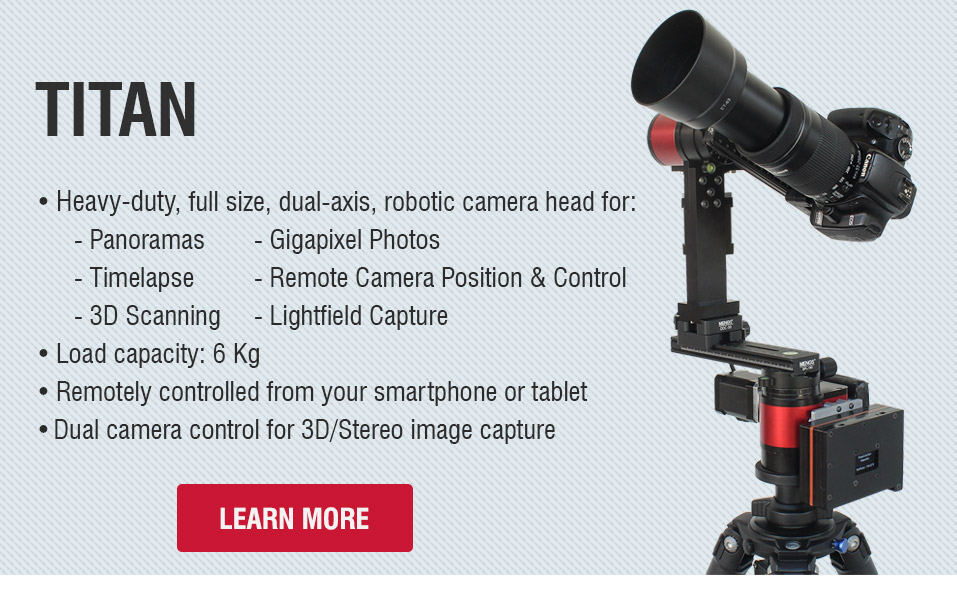 PanoCatcher Titan - Heavy duty, full size, dual-axis robotic panorama head for 360° panoramas, gigapixel photos and timelapse